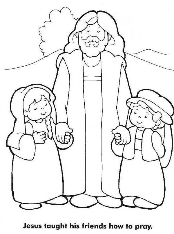Jesus Loves Me, : Jesus Taught His Friends How to Pray and Jesus Love Me Coloring Page