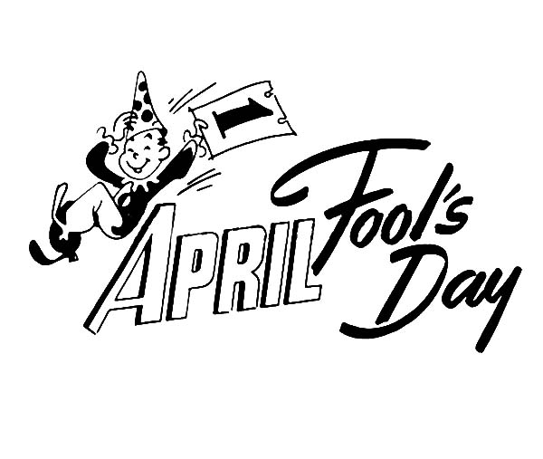 April fools, : Every Jokes is Legal on April Fools Day Coloring Page