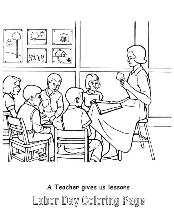 Labor Day, : A Teacher Gives Us Lessons in Labor Day Coloring Page