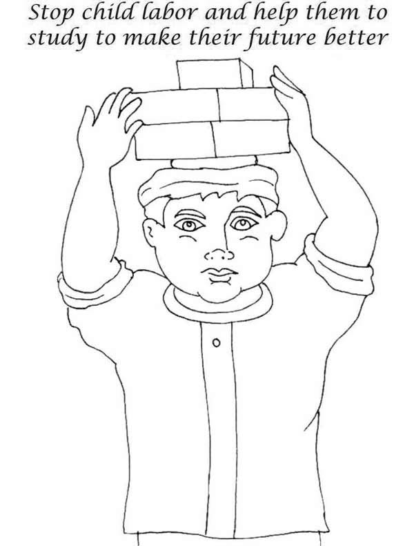 Labor Day, : Stop Child Labor and Help Them to Study to Make Their Future Better in Labor Day Coloring Page