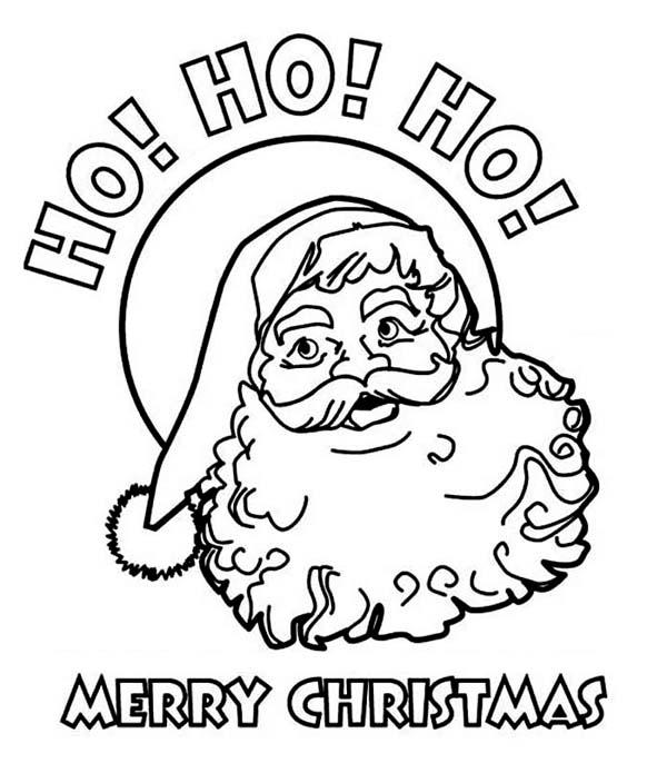 Christmas, : Ho Ho Ho and Joyful Happy Merry Christmas from Santa Claus on Christmas Coloring Page