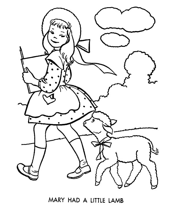 Mary Had a Little Lamb, : Mary Had a Little Lamb Who Following Her Wherever She Goes Coloring Pages