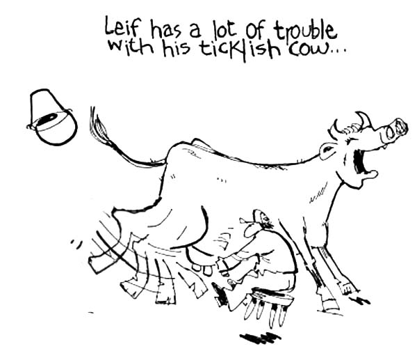 Milking Cow, : Leif has a lot of trouble with his ticklish cow...